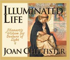 Illuminated Life by Joan Chittister